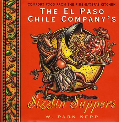 The El Paso Chile Company's Sizzlin' Suppers by W. P. Kerr - El Shopping Malls Paso
