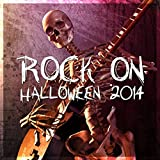 Rock on Halloween 2014 [Explicit]