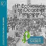 Historia económica de occidente [Western Economic History] | Carlos Álvarez Nogal