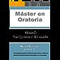 Máster en Oratoria, Método Yael Jiménez Alvarado.  : Nivel Básico, Libro 1.   (Máster en Oratoria )