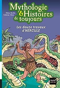 Les 12 Travaux d'Hercule par Kérillis