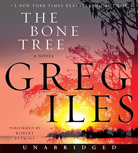 The Bone Tree Low Price CD: A Novel (Penn Cage)