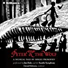 Peter and the Wolf Audiobook by Sergei Prokofiev Narrated by Jim Dale