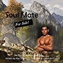 Soul Mate for Sale Audiobook by Kian Rhodes Narrated by Alexander Collins