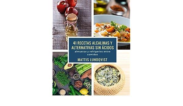 Amazon.com: 41 recetas alcalinas y alternativas sin ácidos: almuerzo y refrigerios entre comidas (Spanish Edition) eBook: Mattis Lundqvist: Kindle Store