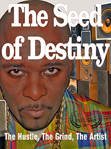 The Seed of Destiny, The Hustle, The Grind, The Artist