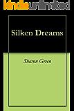 Silken Dreams