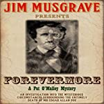Forevermore: Pat O' Malley Mysteries, Book 1 | Jim Musgrave