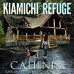 Kiamichi Refuge: The Kiamichi Survival Series, Book 1 | C.A. Henry