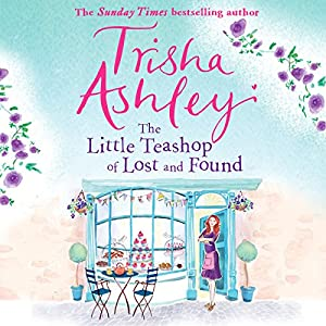 The Little Teashop of Lost and Found Audiobook