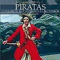 Breve historia de los piratas Audiobook by Silvia Miguens Narrated by Matt Davies, Juan Magraner