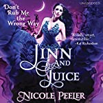 Jinn and Juice | Nicole Peeler