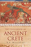 img - for The Civilization of Ancient Crete (Phoenix Press) book / textbook / text book