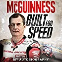 Built for Speed Audiobook by John McGuinness Narrated by Joe McGann