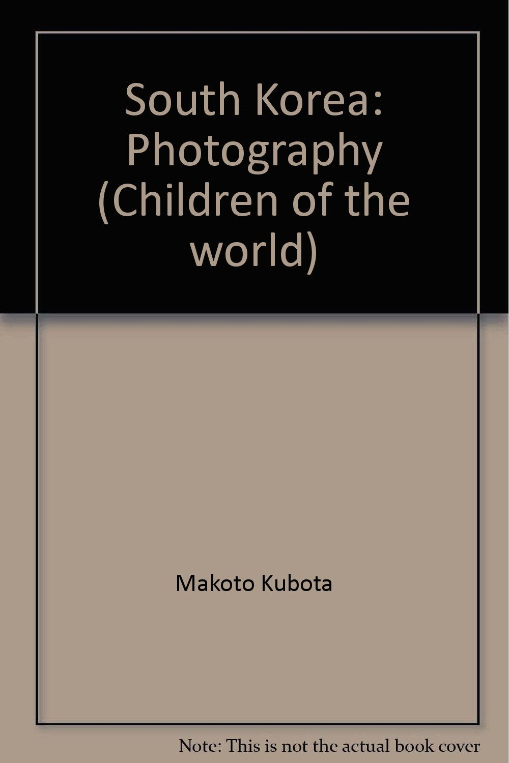 South Korea: Photography (Children of the world)