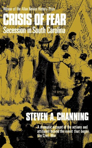 Crisis of Fear: Secession in South Carolina (Norton Library, N730)]()