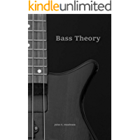 Bass Theory: The Electric Bass Guitar Player's Guide to Music Theory book cover