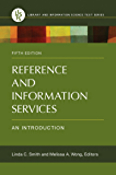 Reference and Information Services: An Introduction, 5th Edition: An Introduction (Library and Information Science Text)