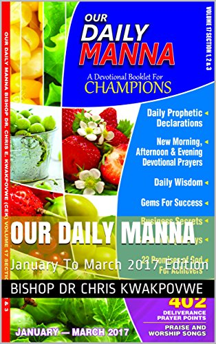 Our Daily Manna: January To March 2017 Edition