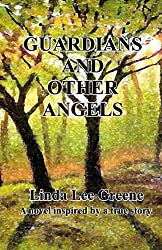 Guardians and Other Angels
