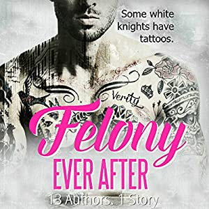 Felony Ever After Audiobook