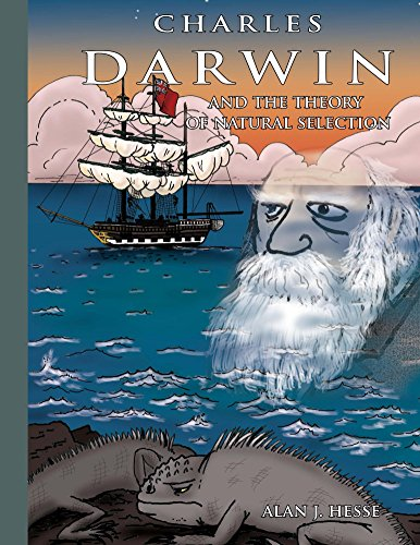 Charles Darwin and the Theory of Natural Selection by Alan J. Hesse