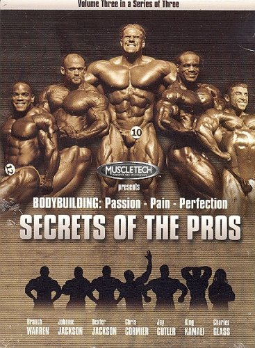 Bodybuilding Passion Pain Perfection SECRETS