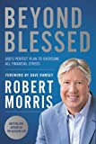 Beyond Blessed: God's Perfect Plan to Overcome