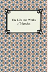 The Life and Works of Mencius Kindle Edition