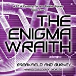 The Enigma Wraith: The Enigma Series, Book 4 | Charles V. Breakfield,Roxanne E. Burkey