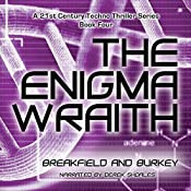 The Enigma Wraith: The Enigma Series, Book 4 | Charles V. Breakfield, Roxanne E. Burkey