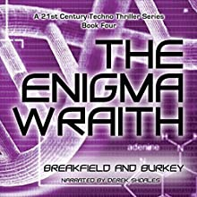 The Enigma Wraith: The Enigma Series, Book 4 Audiobook by Charles V. Breakfield, Roxanne E. Burkey Narrated by Derek Shoales