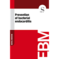 Prevention of Bacterial Endocarditis (English Edition)