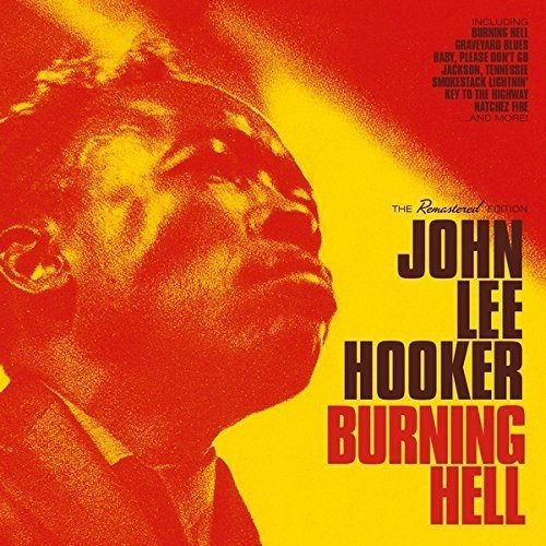 CD : John Lee Hooker - Burning Hell + 8 Bonus Tracks (Bonus Tracks, Spain - Import)
