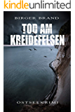 Tod am Kreidefelsen: Ostseekrimi (German Edition)