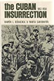 Cuban Insurrection, 1952-1959 9780878550746