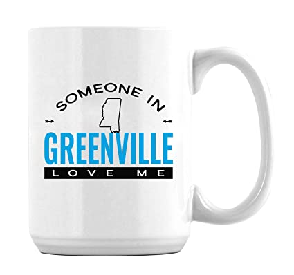 Amazon Com Someone In Greenville Mississippi Ms Love Me