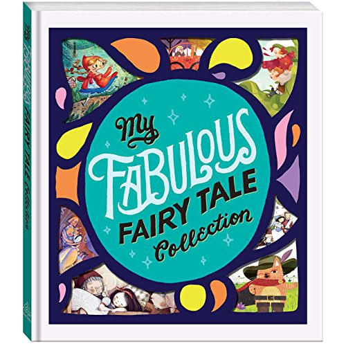 - My Fabulous Fairy Tale Collection