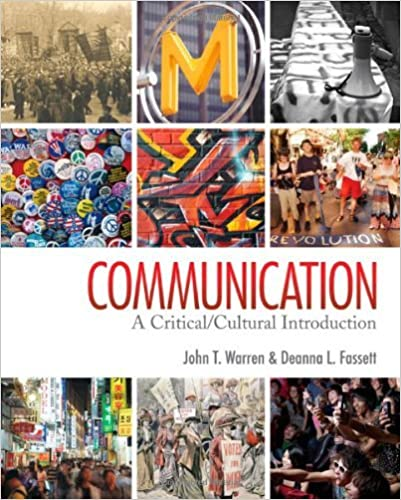 Book By John T. (Thomas) Warren - Communication: A Critical/Cultural Introduction (11/30/10)