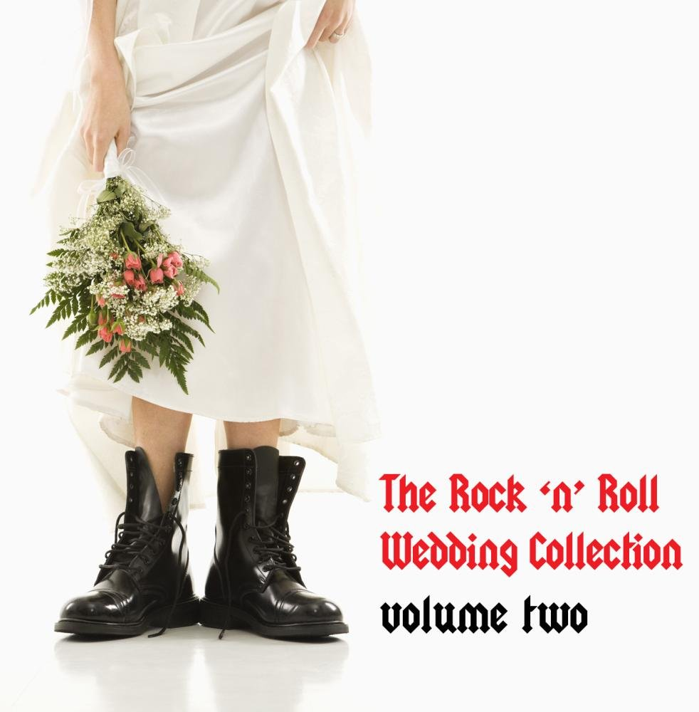 The Rock N' Roll Wedding Collection Vol.2