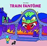 "Afficher ""Train fantôme"""