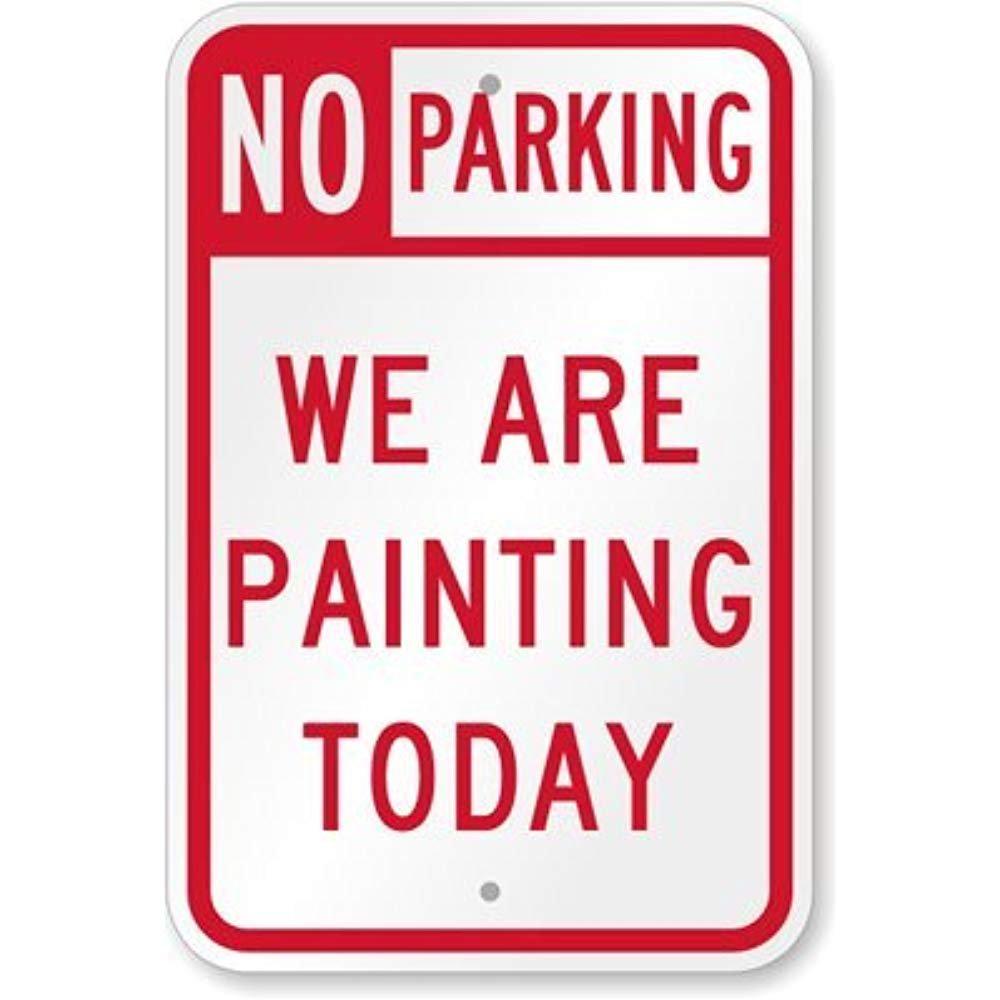 Amazon.com: Señal de no aparcamiento – estamos pintando hoy ...