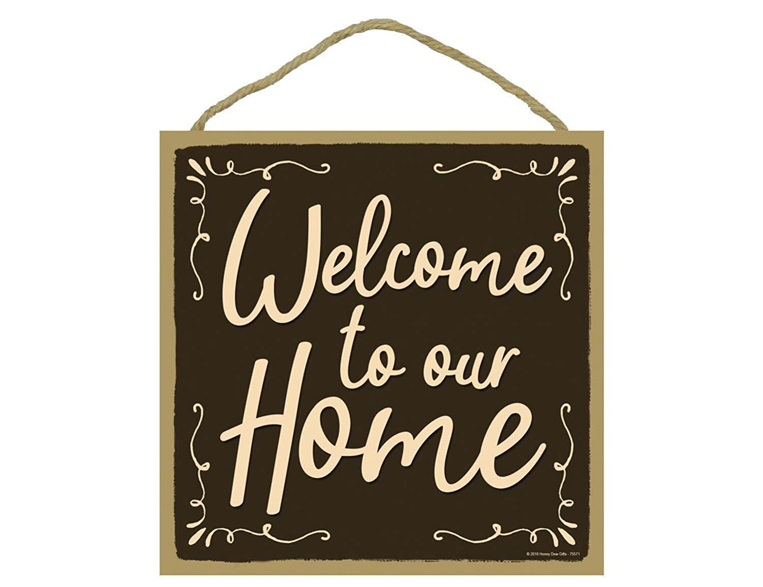 Welcome to Our Home - 10 x 10 inch Hanging Welcome Sign, Wall Art, Decorative Wood Sign, Home Decor