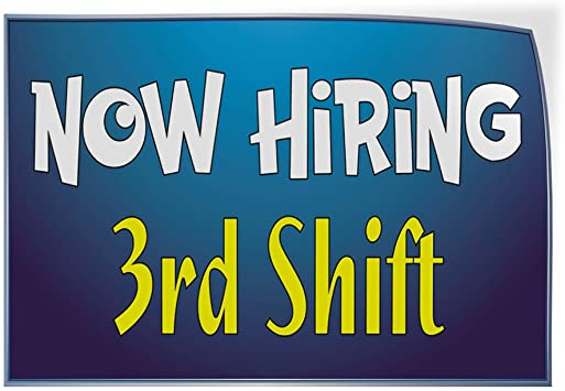 Set of 5 Decal Sticker Multiple Sizes Now Hiring 3Rd Shift Business Now Hiring Third Shift Outdoor Store Sign Blue 52inx34in