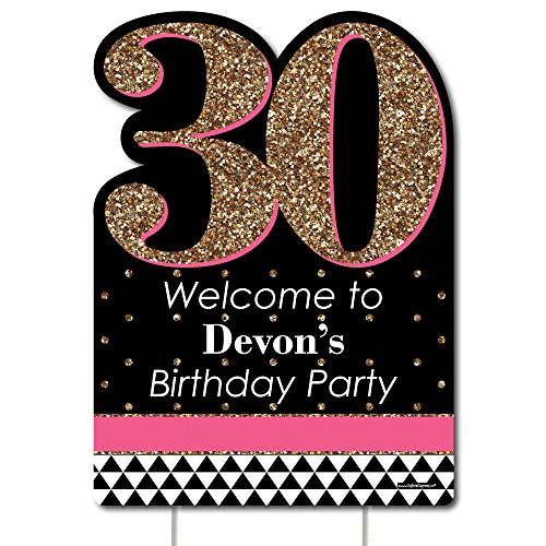 Big Dot of Happiness Custom Chic 30th Birthday - Pink, Black and Gold - Party Decorations - Birthday Party Personalized Welcome Yard Sign