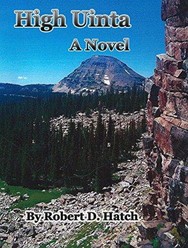 High Uinta - A Novel