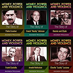 Money, Power and Violence: 6 Books in 1