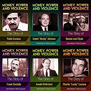 Money, Power and Violence: 6 Books in 1 Audiobook