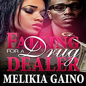 Falling for a Drug Dealer Audiobook
