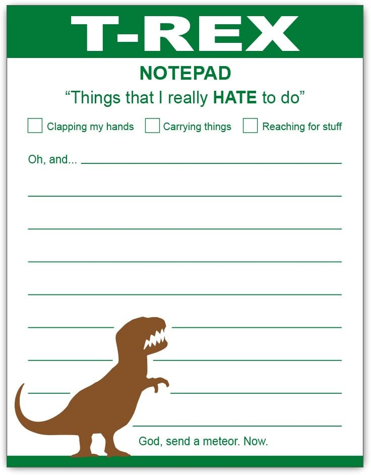 Funny T-Rex Notepad Dinosaur Gift Idea Stationery Notes 4.25 x 5.5, 50 Sheets